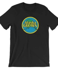 Alaska Grown T-Shirt